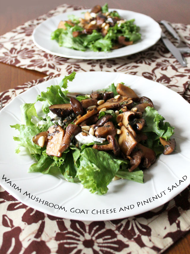 salad with warm mushrooms goat cheese and pinenuts