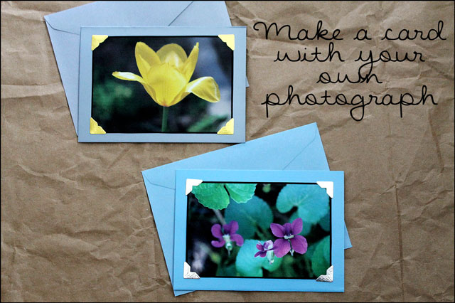 make-a-card-with-your-own-photograph