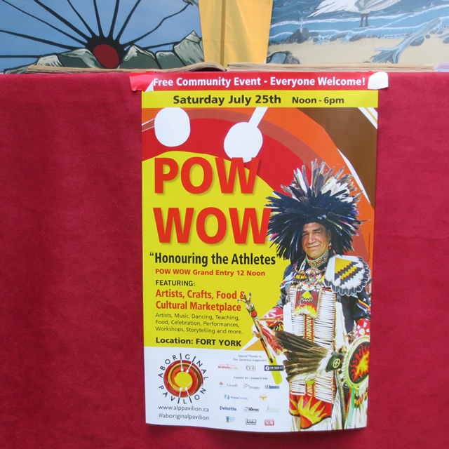 poster for pow wow saturday july 25th fort york toronto aboriginal pavilion