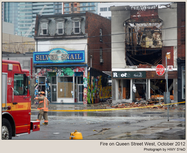photo by HiMY SYeD fire on queen street west silver snail comic book store and roots
