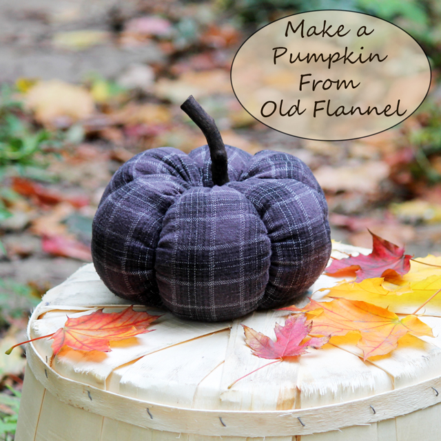 how to make a pumpkin from old flannel reuse pajamas